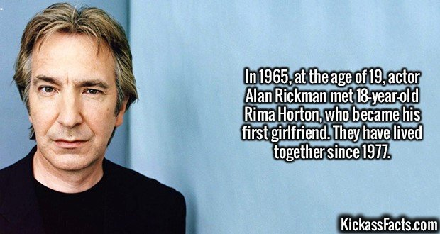 2070 Alan Rickman-In 1965, at the age of 19, actor Alan Rickman met 18-year-old Rima Horton, who became his first girlfriend. They have lived together since 1977.