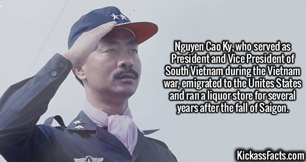 2099 Nguyen Cao Ky-Nguyen Cao Ky, who served as President and Vice President of South Vietnam during the Vietnam war, emigrated to the Unites States and ran a liquor store for several years after the fall of Saigon.