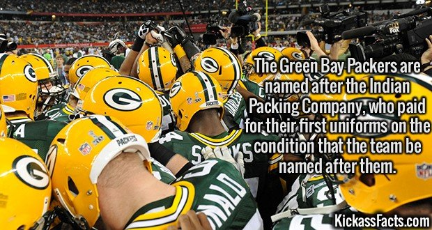 2119 Green Bay Packers-The Green Bay Packers are named after the Indian Packing Company, who paid for their first uniforms on the condition that the team be named after them.