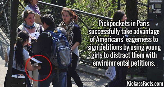 2155 Pickpockets-Pickpockets in Paris successfully take advantage of Americans' eagerness to sign petitions by using young girls to distract them with environmental petitions.