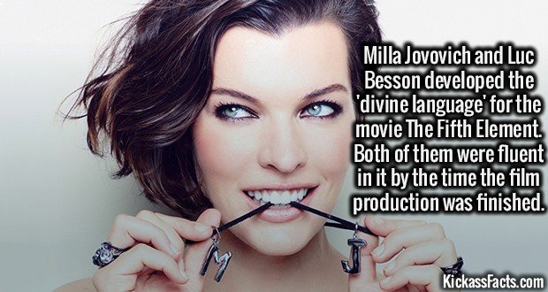 2201 Milla Jovovich-Milla Jovovich and Luc Besson developed the 'divine language' for the movie The Fifth Element. Both of them were fluent in it by the time the film production was finished.