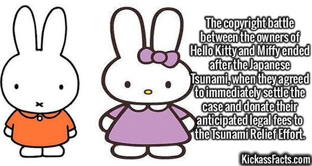 2559 Hello Kitty and Miffy-The copyright battle between the owners of Hello Kitty and Miffy ended after the Japanese Tsunami, when they agreed to immediately settle the case and donate their anticipated legal fees to the Tsunami Relief Effort.