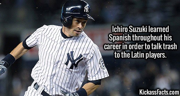 2641 Ichiro Suzuki-Ichiro Suzuki learned Spanish throughout his career in order to talk trash to the Latin players.