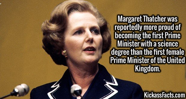 2673 Margaret Thatcher-Margaret Thatcher was reportedly more proud of becoming the first Prime Minister with a science degree than the first female Prime Minister of the United Kingdom.