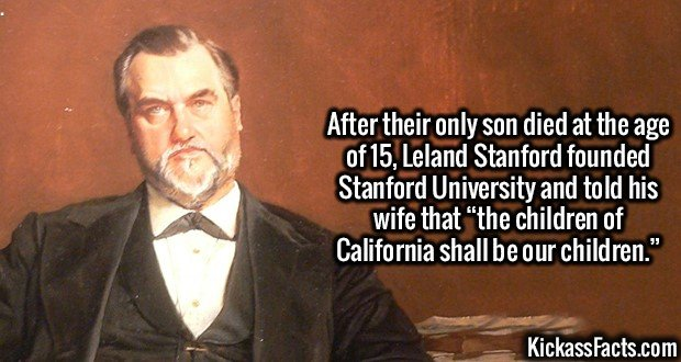 """3080 Leland Stanford-After their only son died at the age of 15, Leland Stanford founded Stanford University and told his wife that """"the children of California shall be our children."""""""