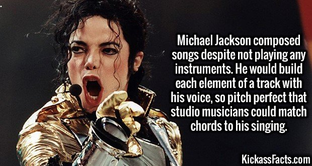 3081 Michael Jackson-Michael Jackson composed songs despite not playing any instruments. He would build each element of a track with his voice, so pitch perfect that studio musicians could match chords to his singing.