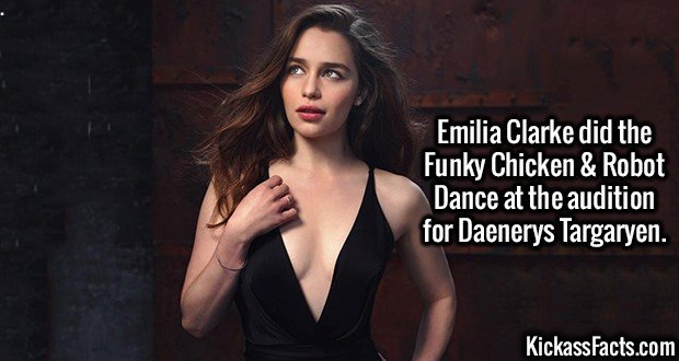 3084 Emilia Clarke-Emilia Clarke did the Funky Chicken & Robot Dance at the audition for Daenerys Targaryen.