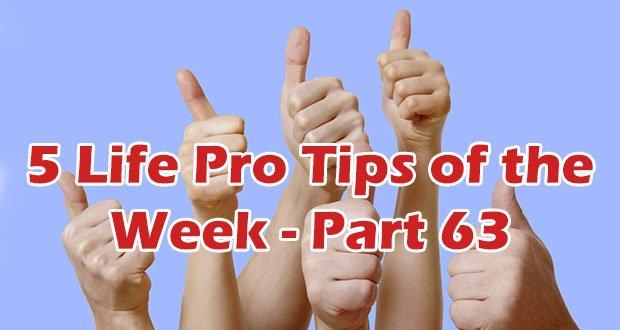 5-life-pro-tips-part-63