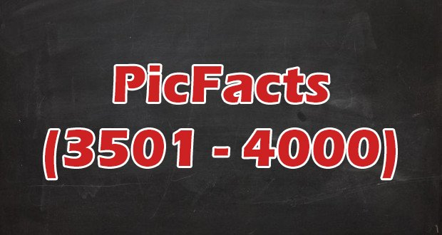 picfacts-3501-4000