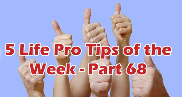 life-pro-tips-part-68