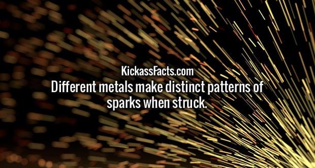 Different metals make distinct patterns of sparks when struck.