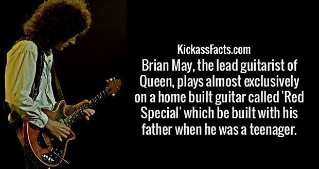 Brian May, the lead guitarist of Queen, plays almost exclusively on a home built guitar called 'Red Special' which be built with his father when he was a teenager.