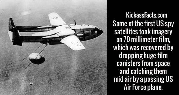 Some of the first US spy satellites took imagery on 70 millimeter film, which was recovered by dropping huge film canisters from space and catching them mid-air by a passing US Air Force plane.