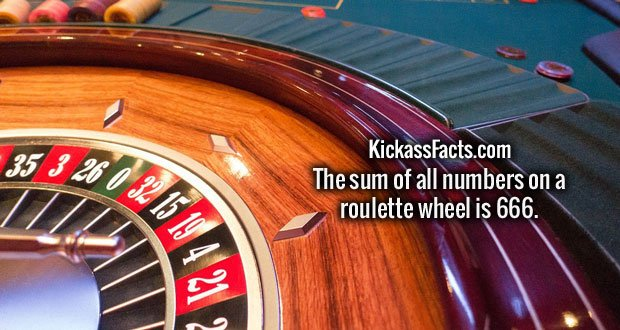The sum of all numbers on a roulette wheel is 666.