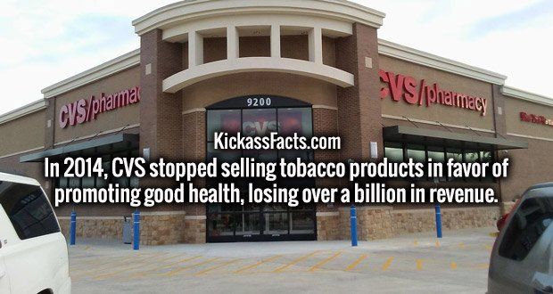 In 2014, CVS stopped selling tobacco products in favor of promoting good health, losing over a billion in revenue.