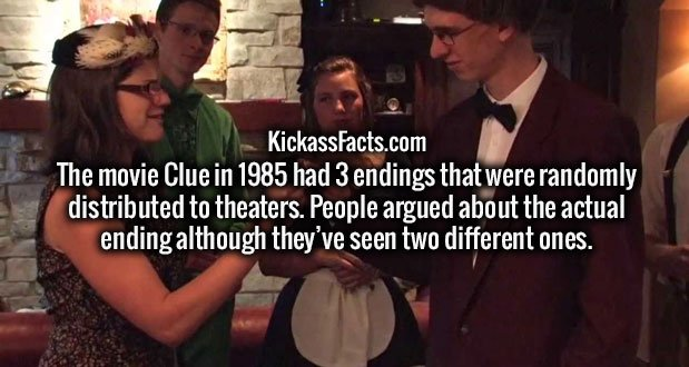 The movie Clue in 1985 had 3 endings that were randomly distributed to theaters. People argued about the actual ending although they've seen two different ones.