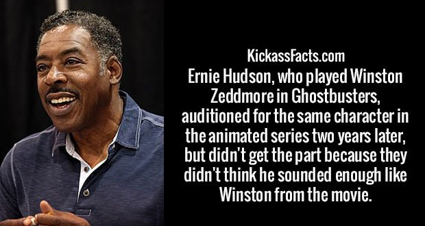 Ernie Hudson, who played Winston Zeddmore in Ghostbusters, auditioned for the same character in the animated series two years later, but didn't get the part because they didn't think he sounded enough like Winston from the movie.