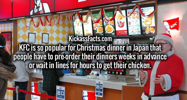 KFC is so popular for Christmas dinner in Japan that people have to pre-order their dinners weeks in advance or wait in lines for hours to get their chicken.