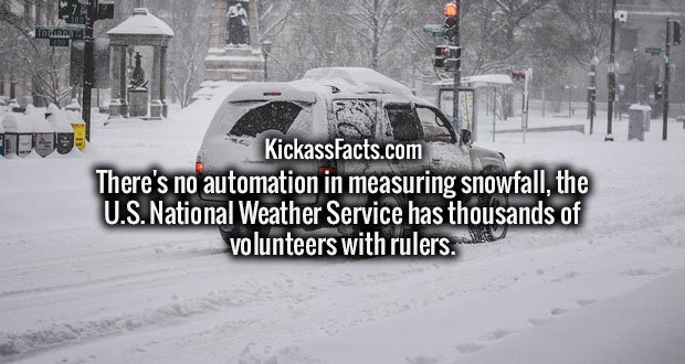 There's no automation in measuring snowfall, the U.S. National Weather Service has thousands of volunteers with rulers.