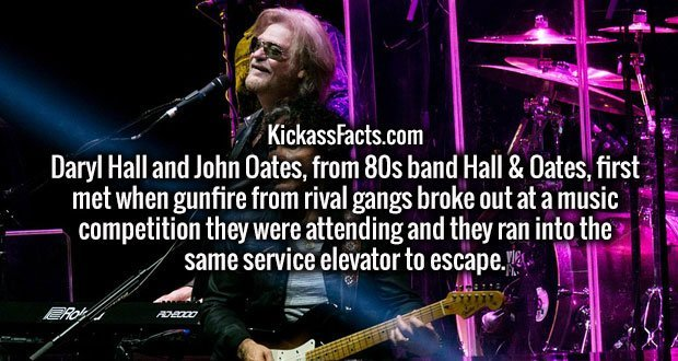 Daryl Hall and John Oates, from 80s band Hall & Oates, first met when gunfire from rival gangs broke out at a music competition they were attending and they ran into the same service elevator to escape.