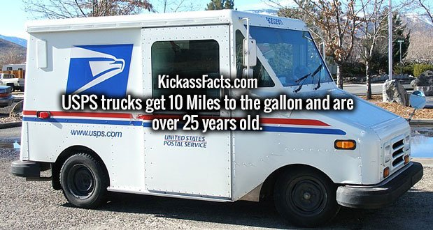 USPS trucks get 10 Miles to the gallon and are over 25 years old.