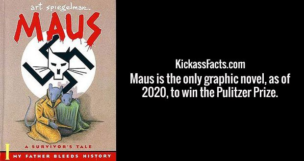 Maus is the only graphic novel, as of 2020, to win the Pulitzer Prize.