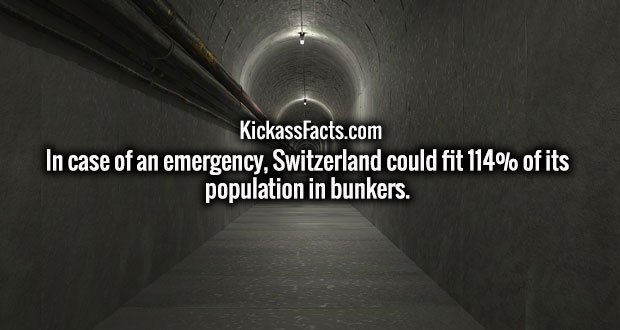 In case of an emergency, Switzerland could fit 114% of its population in bunkers.