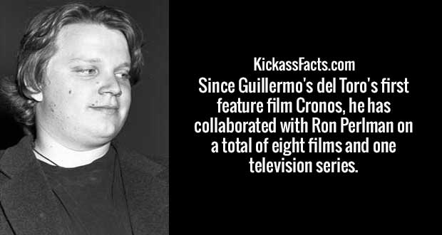 Since Guillermo's del Toro's first feature film Cronos, he has collaborated with Ron Perlman on a total of eight films and one television series.