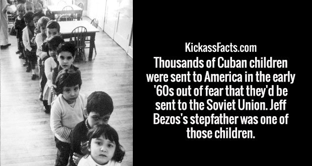 Thousands of Cuban children were sent to America in the early '60s out of fear that they'd be sent to the Soviet Union. Jeff Bezos's stepfather was one of those children.