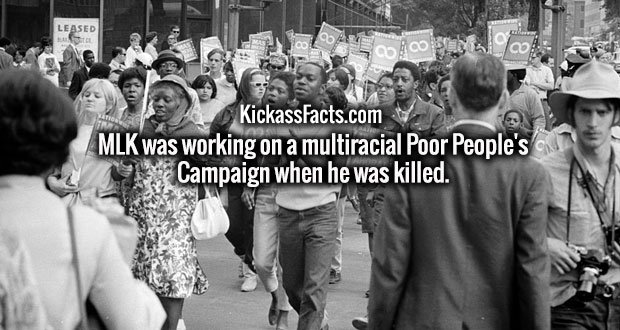 MLK was working on a multiracial Poor People's Campaign when he was killed.