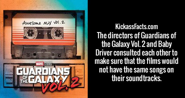 The directors of Guardians of the Galaxy Vol. 2 and Baby Driver consulted each other to make sure that the films would not have the same songs on their soundtracks.