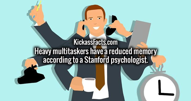 Heavy multitaskers have a reduced memory according to a Stanford psychologist.