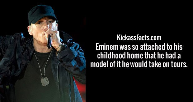 Eminem was so attached to his childhood home that he had a model of it he would take on tours.