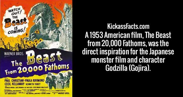 A 1953 American film, The Beast from 20,000 Fathoms, was the direct inspiration for the Japanese monster film and character Godzilla (Gojira).