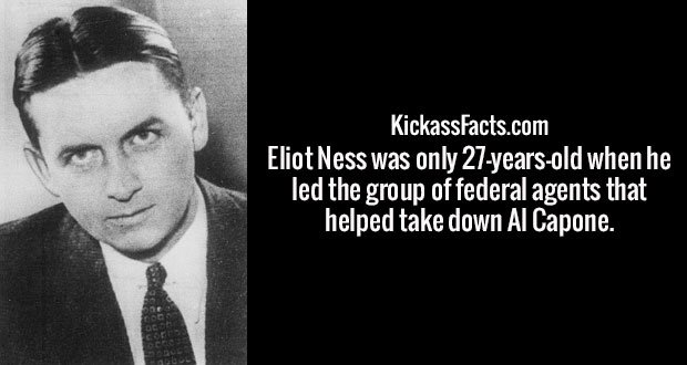 Eliot Ness was only 27-years-old when he led the group of federal agents that helped take down Al Capone.