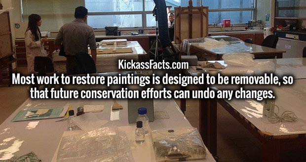 Most work to restore paintings is designed to be removable, so that future conservation efforts can undo any changes.